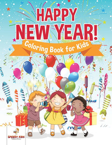 Happy New Year! Coloring Book for Kids