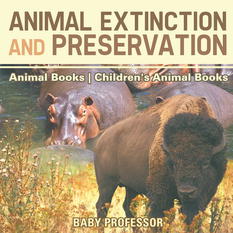 Animal Extinction and Preservation - Animal Books | Childrens Animal Books