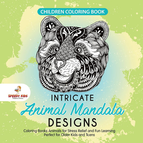 Children Coloring Book. Intricate Animal Mandala Designs. Coloring Books Animals for Stress Relief and Fun Learning. Perfect for Older Kids