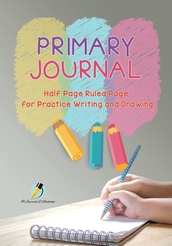Primary Journal Half Page Ruled Pages for Practice Writing and Drawing