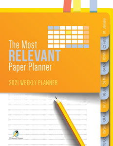 The Most Relevant Paper Planner : 2021 Weekly Planner