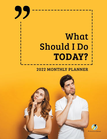 What Should I Do Today : 2022 Monthly Planner