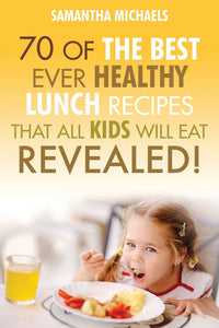 70 Of The Best Ever Healthy Breakfast Recipes That All Kids Will Eat Revealed!