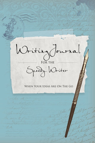 Writing Journals for the Speedy Writer