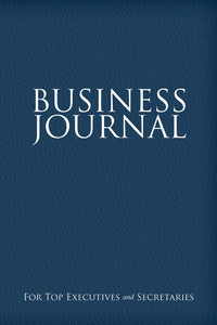 Business Journal for Top Executives and Secretaries