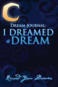 Dream Journal: I Dreamed a Dream