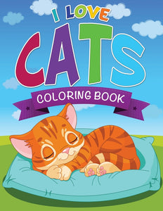 I Love Cats Coloring Book