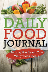 Daily Food Journal: Helping You Reach Your Weightloss Goals