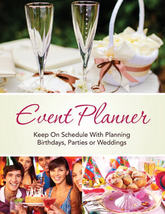 Event Planner: Keep on schedule with planning Birthdays Parties or Weddings