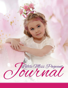 Little Miss Pageant Journal