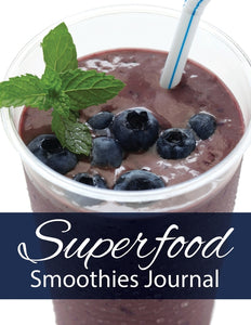 Superfood Smoothies Journal