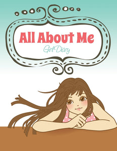 All About Me: Girl Diary
