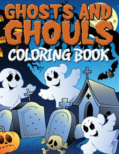 Ghosts and Ghouls Coloring Book
