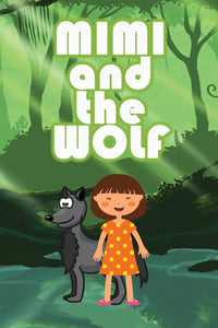 Mimi and the Wolf