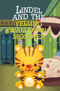 Lindel and the Yelling Swallowing Monster