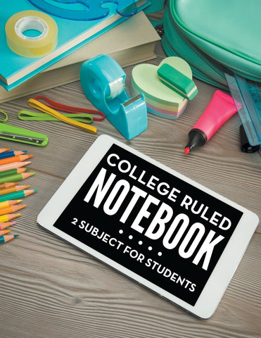 College Ruled Notebook: 2 Subject For Students