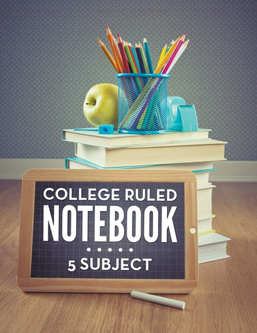 College Ruled Notebook: 5 Subject