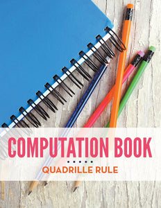 Computation Book Quadrille Rule