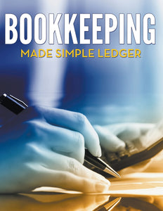 Bookkeeping Made Simple Ledger