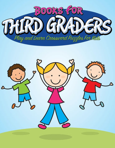 Books For Third Graders: Play and Learn Crossword Puzzles For Kids