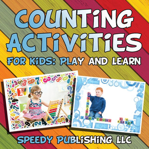 Counting Activities For Kids: Play and Learn