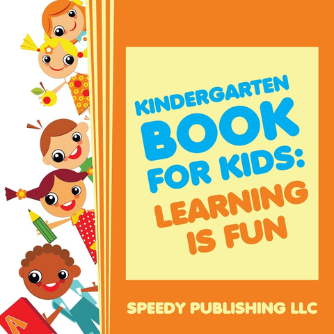 Kindergarten Book For Kids: Play and Learn Edition