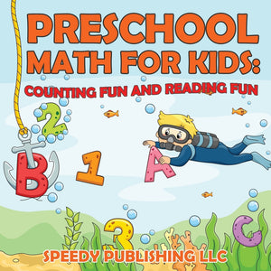 Preschool Math For Kids: Counting Fun and Reading Fun