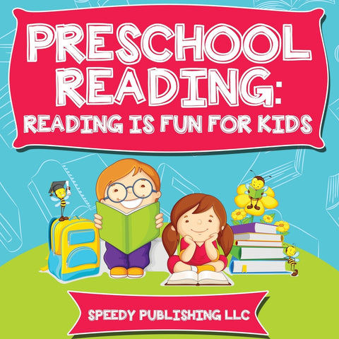 Preschool Reading: Reading is Fun For Kids