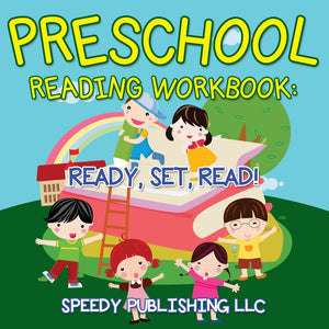 Preschool Reading Workbook: Ready Set Read!