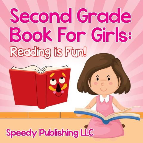 Second Grade Book For Girls: Reading is Fun!