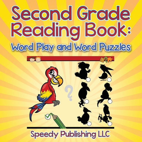 Second Grade Reading Book: Word Play and Word Puzzles