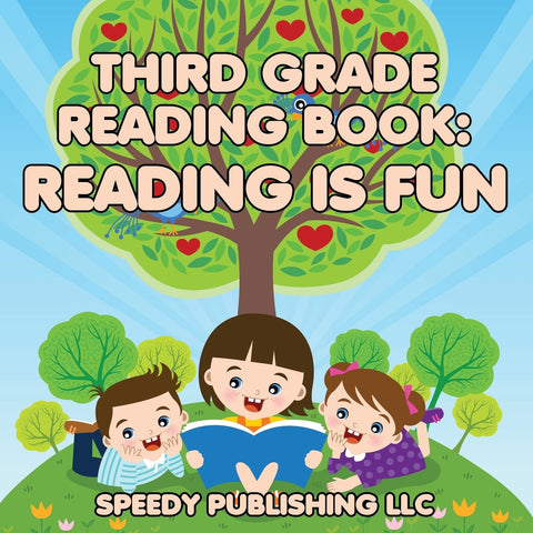 Third Grade Reading Book: Reading is Fun