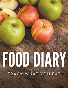 Food Diary: Track What You Eat