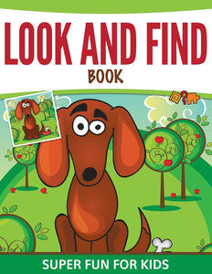 Look And Find Book: Super Fun For Kids