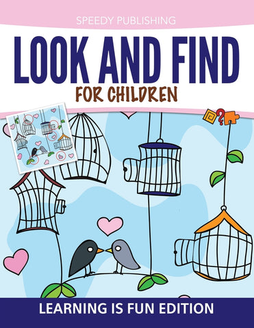Look And Find For Children: Learning is Fun Edition