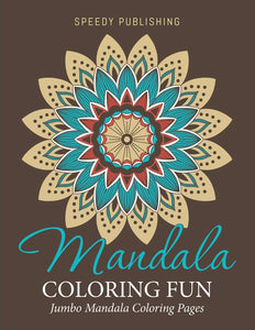 Mandala Coloring Fun: Jumbo Mandala Coloring Pages