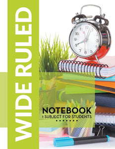 Wide Ruled Notebook: 1 Subject For Students