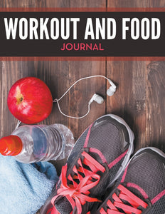 Workout And Food Journal