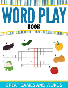 Word Play Book: Great Games and Words