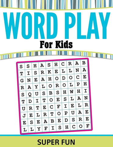 Word Play For Kids: Super Fun