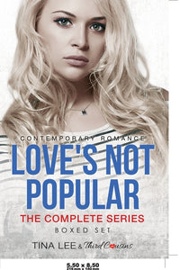Loves Not Popular - The Complete Series Contemporary Romance