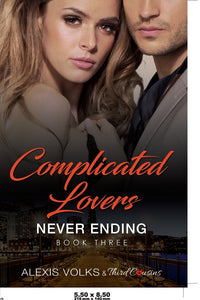 Complicated Lovers - Never Ending (Book 3)