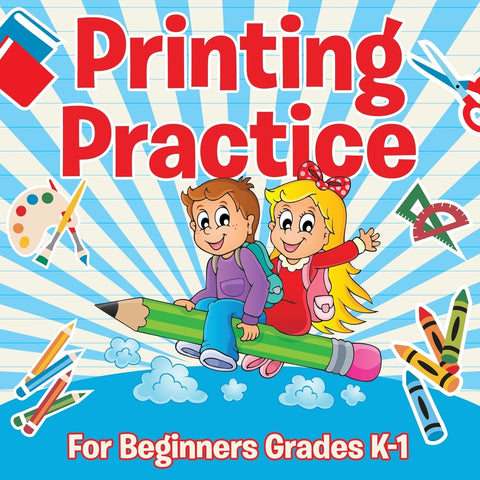 Printing Practice For Beginners Grades K-1