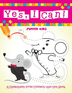 Yes I Can! (A Cheatsheet-Free Connect-the-Dot Book)