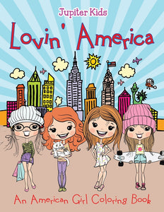 Lovin America (An American Girl Coloring Book)