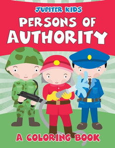 Persons of Authority (A Coloring Book)