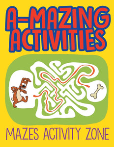 A-Mazing Activities: Mazes Activity Zone