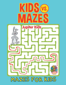 Kids vs. Mazes: Mazes For Kids