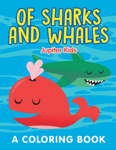 Of Sharks and Whales (A Coloring Book)