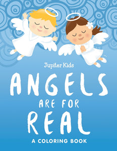 Angels are for Real (A Coloring Book)